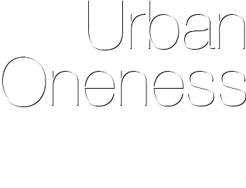 Urban Oneness Spiritual Solution for Your Modern Life